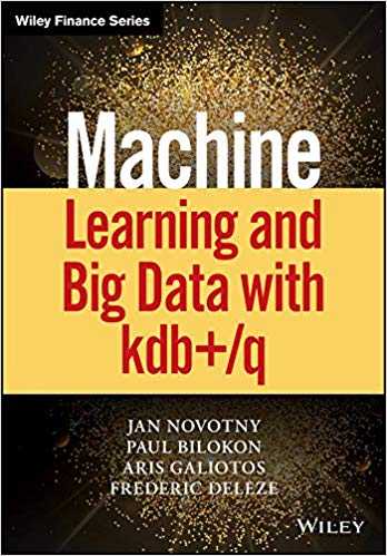Machine Learning and Big Data with kdb+/q