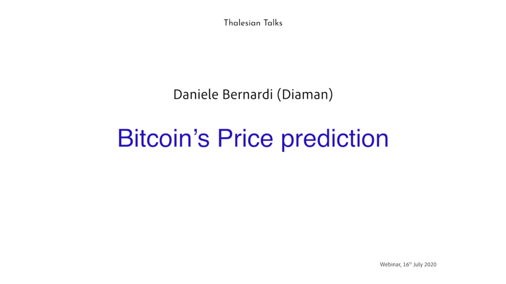 Daniele Bernardi : Bitcoin's Price prediction