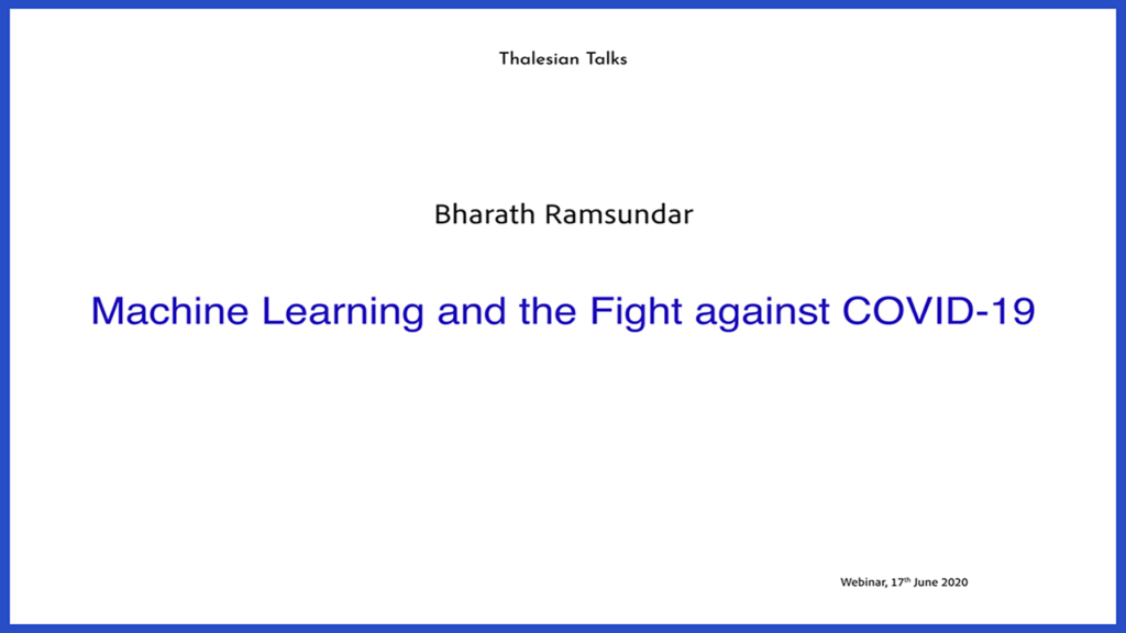Bharath Ramsundar: Machine Learning and the Fight against COVID-19